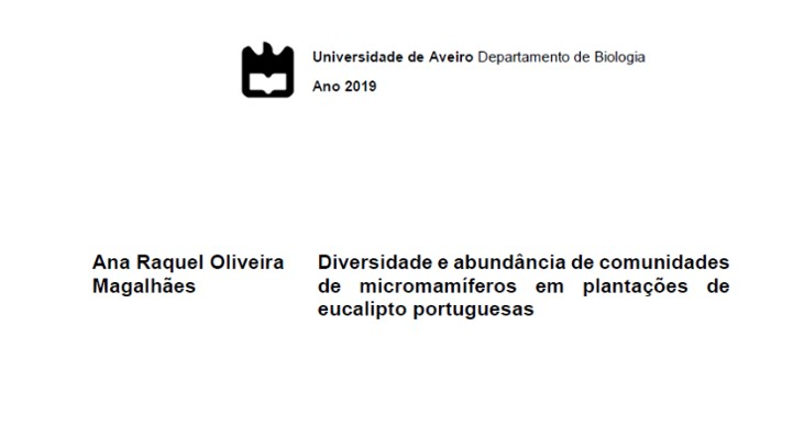 Magalhães, A. R. O. (2019). Diversidade e abundância de comunidades de micromamíferos em plantações de eucalipto portuguesas. (Master), Univeridade de Aveiro, Aveiro.